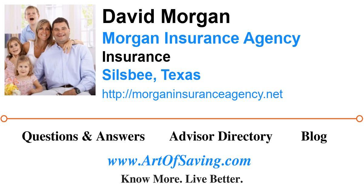 David Morgan Morgan Insurance Agency Insurance Silsbee